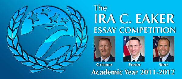 The Ira C. Eaker Essay Competition, Academic Year 2011-2012