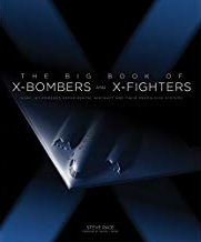 The Big Book of X-Bombers and X-Fighters