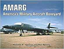 Book cover of AMARG: America's Military Aircraft Boneyard