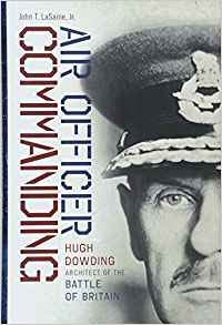 Book cover of Air Officer Commanding: Hugh Dowding, Architect of the Battle of Britain