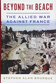 Book cover of Beyond the Beach: The Allied War Against France
