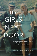 Book cover of The Girls Next Door: Bringing the Home Front to the Front Lines