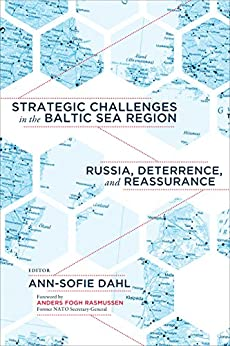 Book cover of Strategic Challenges in the Baltic Sea Region: Russia, Deterrence, and Reassurance