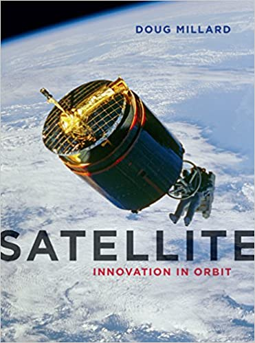 Book cover of Satellite: Innovation in Orbit