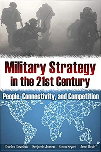 Book cover of Military Strategy in the 21st Century: People, Connectivity, and Competition