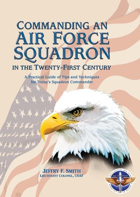 Commanding an Air Force Squadron in the Twenty-First Century Book Cover