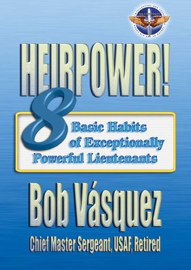 Heirpower:  Eight Basic Habits of Exceptionally Powerful Lieutenants Book Cover
