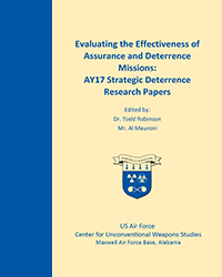 Evaluating the Effectiveness of Deterrence and Assurance Missions: AY17 Strategic Deterrence Research Papers, 2017