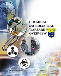 Chemical and Biological Warfare Overview, 2015