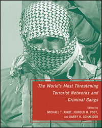 Know Thy Enemy II: A Look at The World's Most Threatening Terrorist Network and Criminal Gangs, 2007