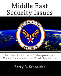 Middle East Security Issues, In the Shadow of Weapons of Mass Destruction Proliferation, 1999