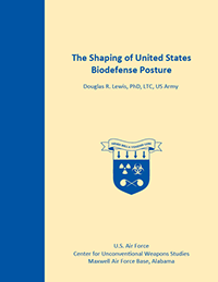 The Shaping of United States Biodefense Posture, 2015