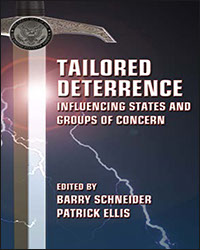Tailored Deterrence: Influencing States and Groups of Concern, 2011