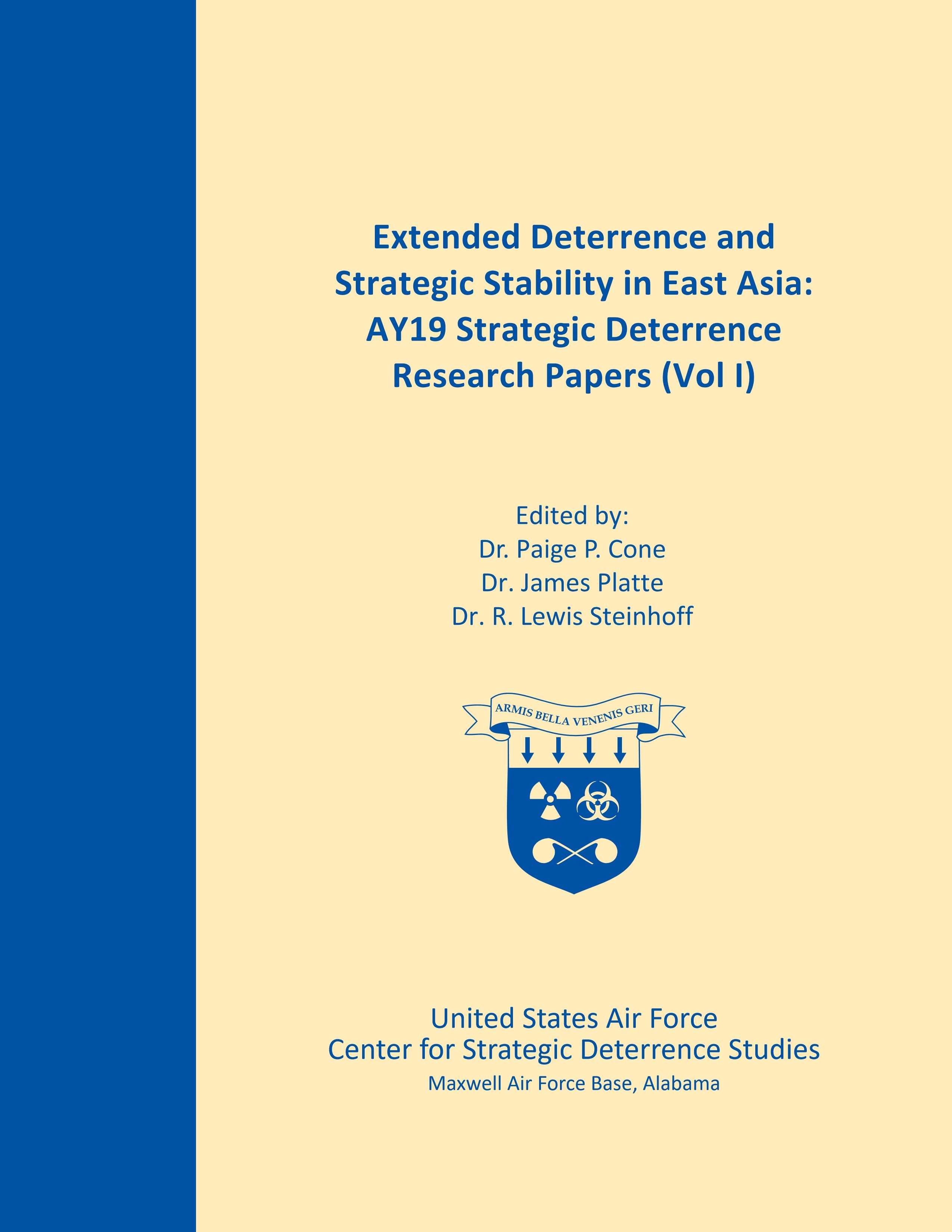 Extended Deterrence and Strategic Stability in East Asia: AY19 Strategic Deterrence Research Papers (Vol I), 2019