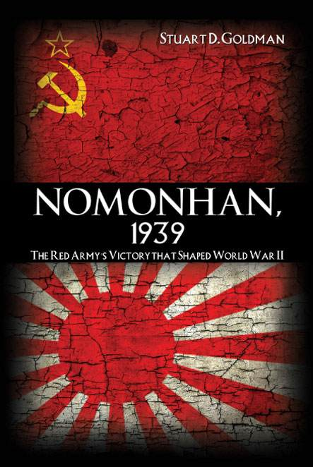 Nomonhan 1939: The Red Army's Victory that Shaped World War II