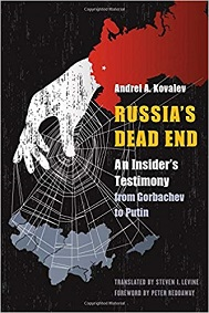 Russia's Dead End: An Insider's Testimony