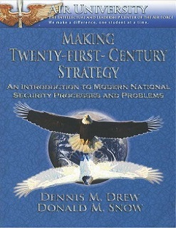 Twenty-First-Century Strategy Chapters 4 & 5